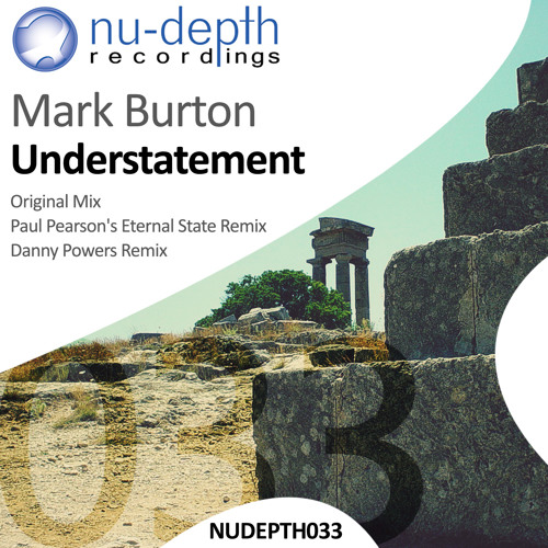 Mark Burton - Understatement (Danny Powers Remix)