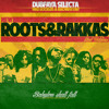 Roots & Rakkas mix