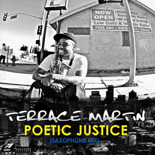 Terrace Martin - Poetic Justice (Saxophone Mix)