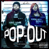 katie Got Bandz Ft. King Louie - Pop Out  (Dirty)