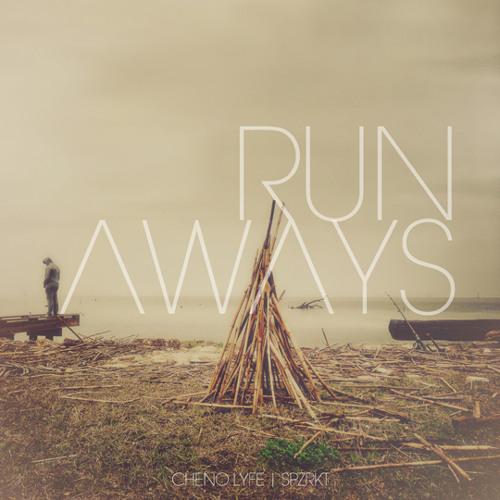 Cheno Lyfe - Runaways (feat. SPZRKT)
