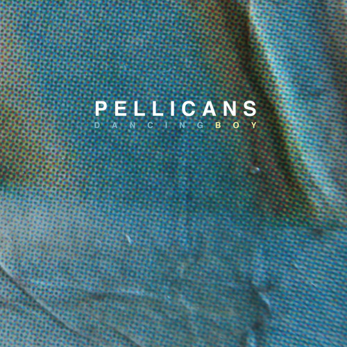 Pellicans - A Word Up There