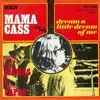Dream a little dream of me_Mama Cass cover