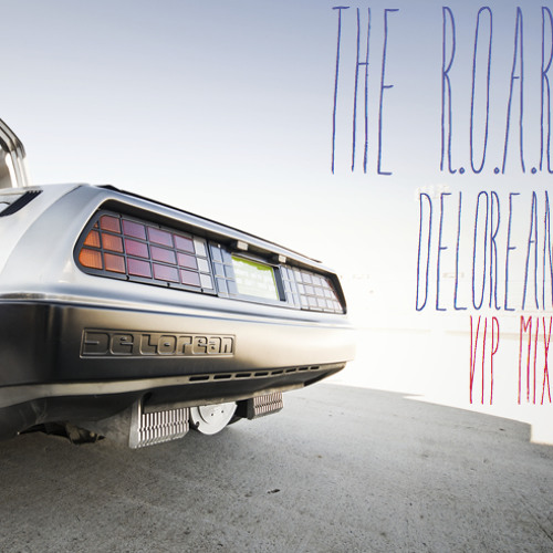 Delorean (VIP MIX) by The R.O.A.R - TrapMusic.NET EXCLUSIVE