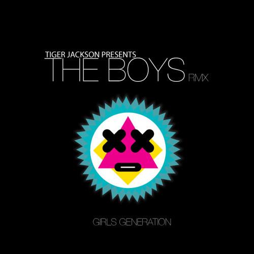 The Boys [Tiger Jackson Remix]