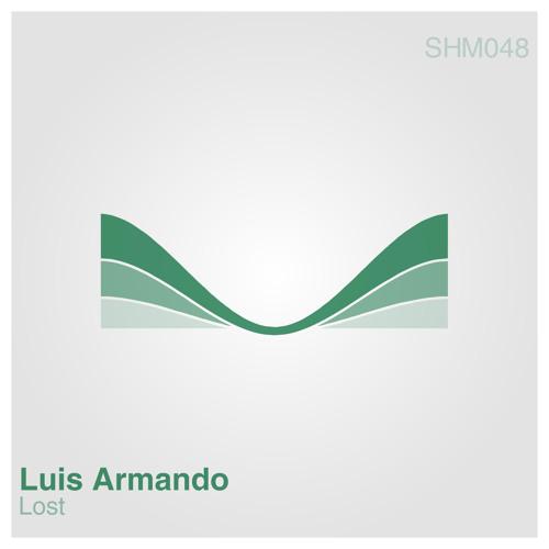 Luis Armando - Lost EP [SHM048]