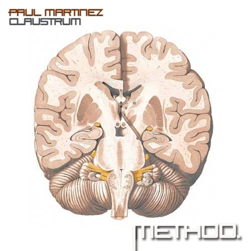 Paul Martinez - Claustrum (Original Mix) [METHOD106] {CUT & NO MASTER}