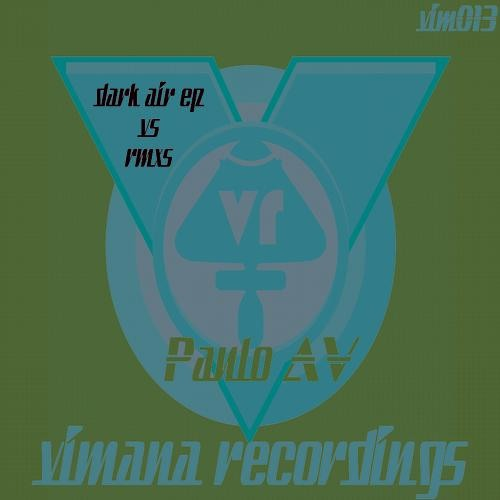 Paulo AV -  Dark Air ( Dirtyfatnoise Rmx )