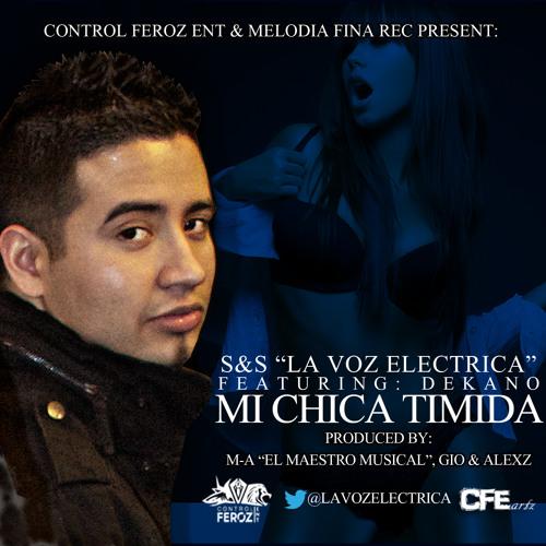 Sincero La Voz Electrica- Mi Chica Timida ft. (Prod. M-a El Maestro Musical Y Gio&AlexZ)