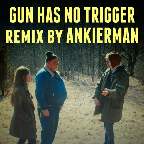 Gun Has No Trigger - Dirty Projectors ( ANKIERMAN Remix )