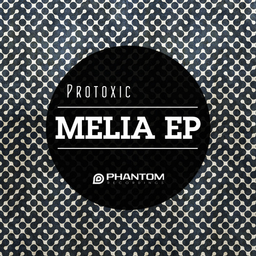 Protoxic - Melia Ft. Esza Kaye (Original Mix) [PHANTOM RECORDINGS]