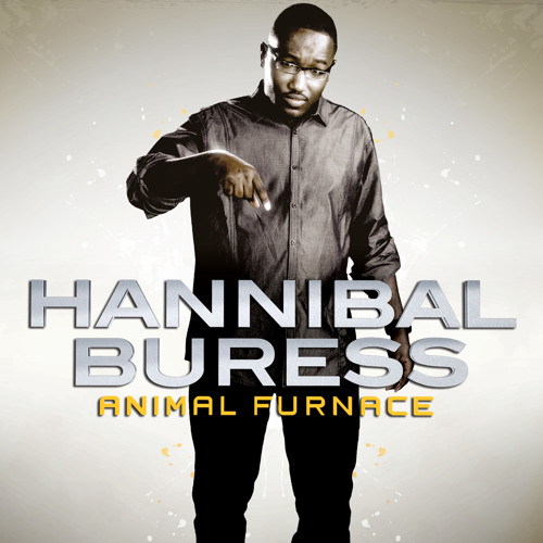 Hannibal Buress - Bomb Water