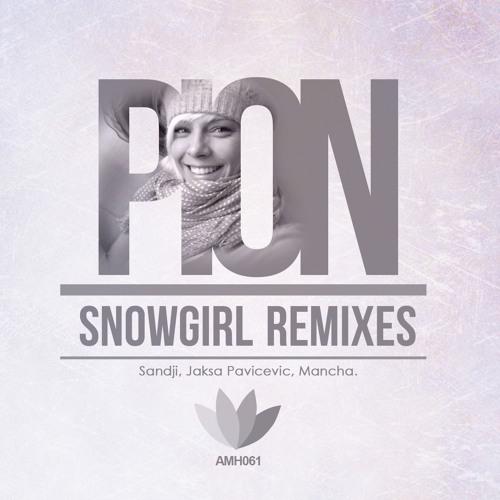 Pion - Snowgirl (Sandji Remix)