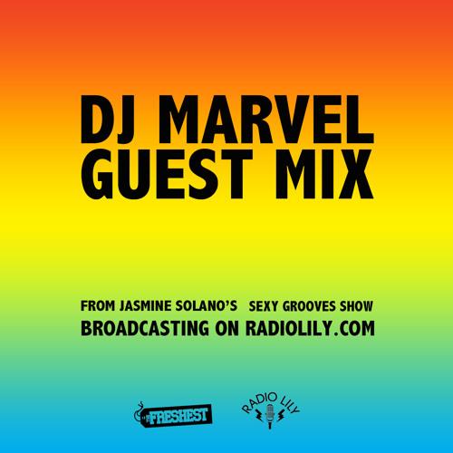 DJ Marvel's Radio Lily Guest Mix