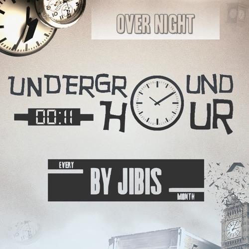 Underground Hour 011 [Over Night]