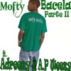 Mofty - Bacela part II ft. Adreezy & A.P Weezy