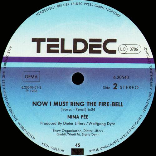 Nina Pée –  (B Side.) Now I Must Ring The Fire-Bell 6'04'' Vinyl Rip [WaV]