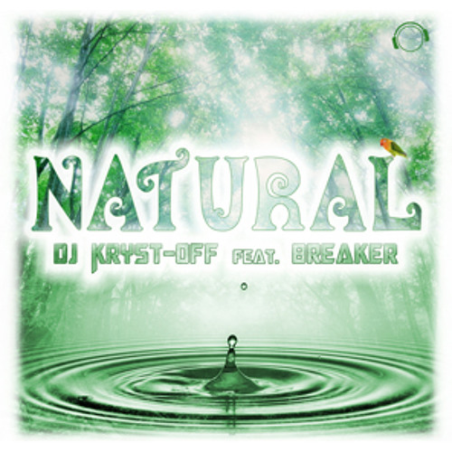 DJ Kryst-Off feat Breaker - Natural (Instrumental Edit) sc