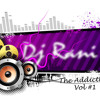 DJ Rani - The Addiction: Bollywood Mixtape