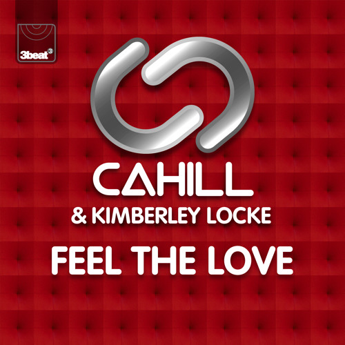 Cahill & Kimberley Locke - Feel The Love (Toy Armada & DJ Grind Radio Edit)