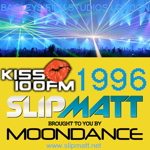 Slipmatt - Live @ Moondance-Bagleys Broadcast Live On Kiss 100 1996