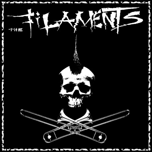 Oi! It's The Filaments
