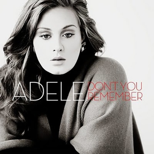 Don't You Remember (Adele)