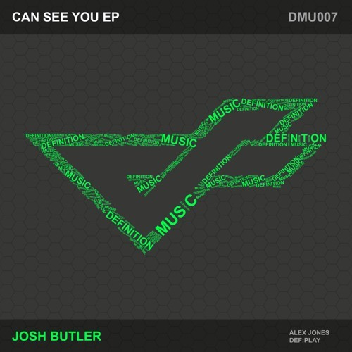 Josh Butler - Can See You [Definition Music]