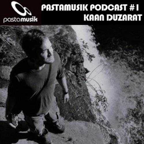 Kaan Duzarat // Pastamusik Podcast #01