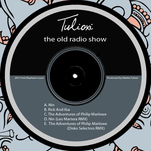 Tulioxi - The Adventures of Philip Marlowe (Disko Selectors Remix)