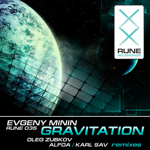 RUNE035: Evgeny Minin - Gravitation [PREVIEW]