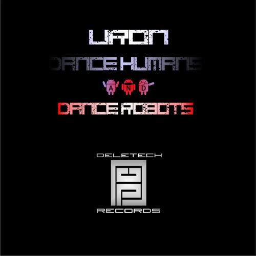 Uron - Dance Robots ( Original Mix )