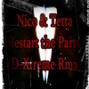 Nico & Tetta - Restart the Party (D-Xtreme RmX)