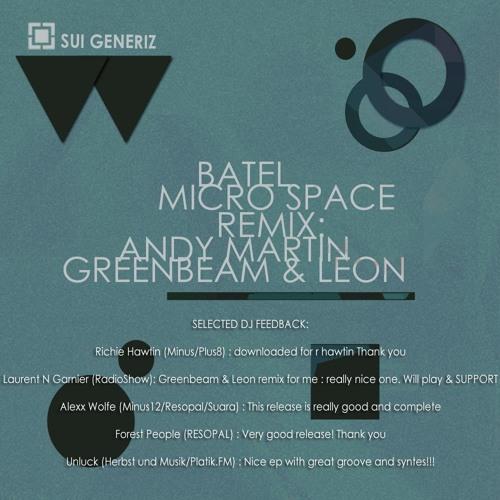 BATEL - Micro Space  ( Greenbeam & Leon's Winter dub )