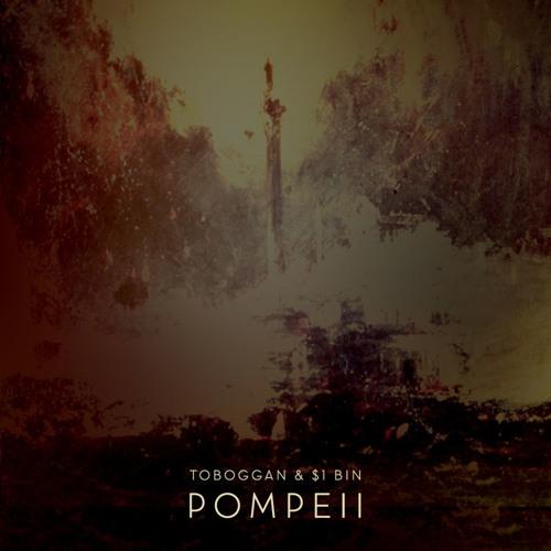 TOBOGGAN & Dollar Bin - Pompeii