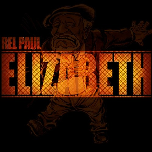 Rel Paul - Elizabeth