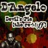 D'Angelo - Devil's Pie (the re-Miff)