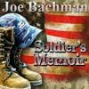 Joe Bachman - Soldier's Memoir