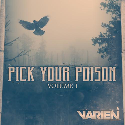 Varien - Pick Your Poison Vol. 1