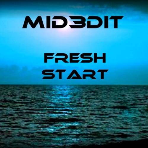 Fresh Start (Original Mix)