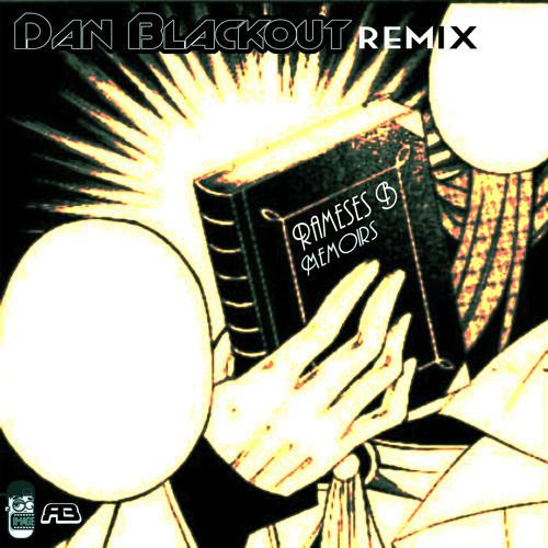 ***FREE DOWNLOAD*** Rameses B - Memoirs (DAN BLACKOUT REMIX) DBFREE001
