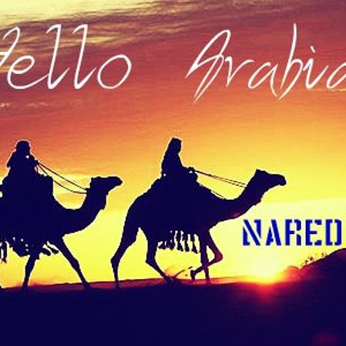 Nared - Hello Arabia! (Original Mix) Preview
