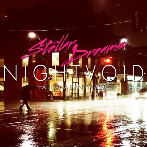 Stellar Dreams - Nightvoid feat. Dana Jean Phoenix (Daryl Remix)