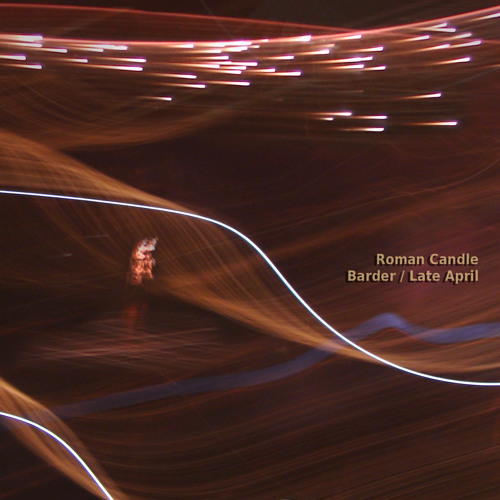 Roman Candle - Barder