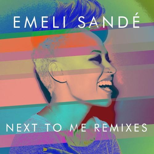 Emeli Sandé - 17 - Next To Me (MOTi BrightLight Mixshow Edit)
