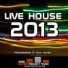 live house 2013