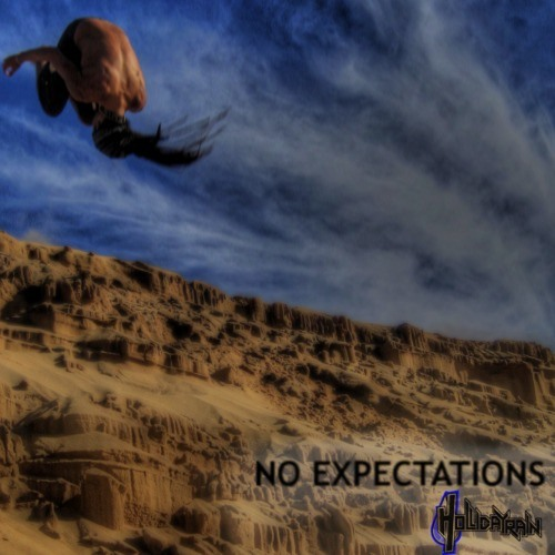 No Expectations by Hollidayrain