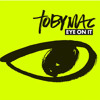 Eye On It - TobyMac ft. Britt Nicole