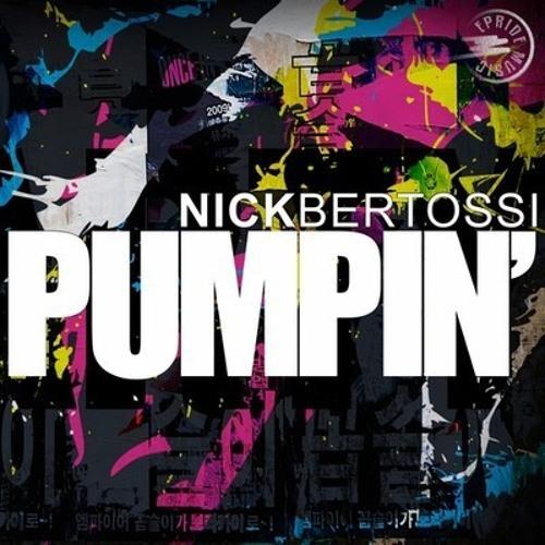 Nick Bertossi - Pumpin' (Isaac Escalante & Xavier Santos Remix) [OUT NOW]