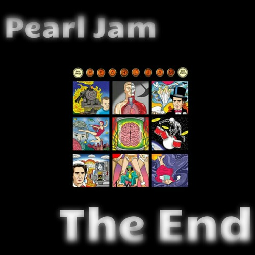 The End (Pearl Jam cover)
